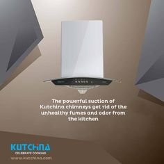 The powerful suction of Kutchina Chimneys get rid of the unhealthy fumes and odor from the kitchen. Call:18004197333
