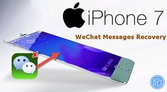 retrieve-deleted-wechat-messages-from-iphone-7