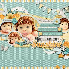 You are my Sunshine - Scrapbook.com   Wendy Schultz via Jaime Parrott onto Digital Art.