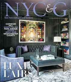 NYC&G October 2015 cover featuring designer Eric Cohler. #NYC&G