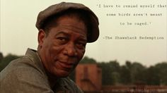 The Shawshan Redemption #quote