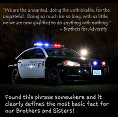 Law Enforcement - Police Love, Police Cars, Police Officer, Support Police, Law Enforcement Wife, Support Law Enforcement, Police Quotes, Police Humor, Police Wife Life