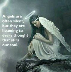 Engel sind oft still, aber sie hören auf jeden Gedanken, der unsere Seele bewegt. --- Angels are often silent , but they are listening to every thought that stirs our soul . Angels Among Us, Angels And Demons, Angels And Fairies, Angel Protector, Image Jesus, Angel Guide, Angel Prayers, I Believe In Angels, My Guardian Angel