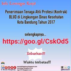 Penerimaan Tenaga Ahli Profesi (Kontrak) BLUD di Lingkungan Dinas Kesehatan Kota Bandung Tahun 2017  Selengkapnya klik http://bit.ly/2n7W6Xa  Salam. at Tarutung Kab. Tapanuli Utara  View on Path.