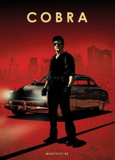 cobra monterey 50 stallone sylvester action movie sports car film cars legends poster dark black red run racing race wheels speed Film D'action, Bon Film, Film Movie, Sylvester Stallone, Stallone Cobra, Stallone Rocky, Auto Poster, Car Posters, Film Cars