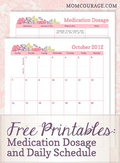 Free printables: medication dosage chart and calendar. Great for moms of kids with medical challenges.