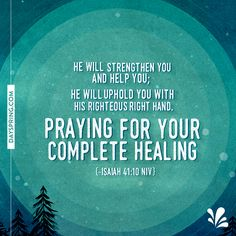 Super quotes about strength encouragement prayer request 48 ideas Get Well Prayers, Get Well Soon Messages, Get Well Soon Quotes, Get Well Wishes, Quotes About Strength, Faith Quotes, Bible Quotes, Motivational Scriptures, Godly Quotes