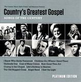 Country's Greatest Gospel Songs of the Century: Platinum Edition [CD], 28097