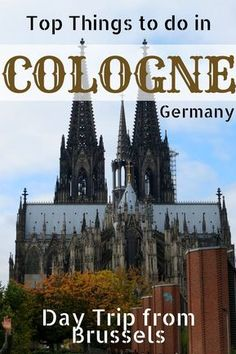 Things to do in Cologne Germany | Day Trip from Brussels | One day in Cologne - The most popular Cologne attraction is the magnificent Cologne Cathedral, important museums and numerous Romanesque churches around the old town.