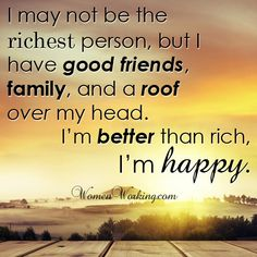 Money isn't everything. But the people in your life are.