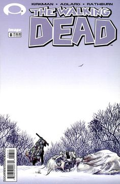 The Walking Dead #8 - Cover: Tony Moore
