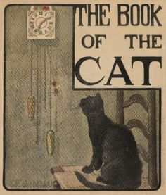 Elizabeth Bonsall (illustrator) and Mabel Humphrey, The Book of the Cat (1903)