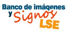 Banco de imágenes y signos en LSE. Agrupados por centros de interés.