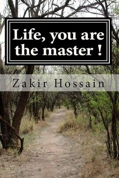 Life, you are the master! ( Original poems)  (pdf copy)