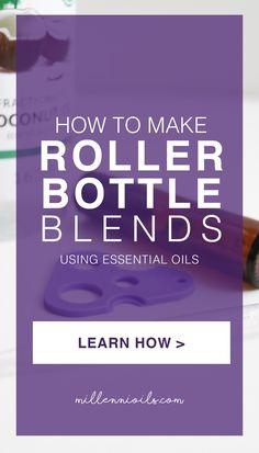 How to Make Roller Bottle Blends using essential oils   Essential Oils   Roller Bottle Blends