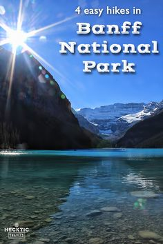 Looking for some easy hikes in Banff National Park, Alberta, Canada? We take you on a tour of four of them.