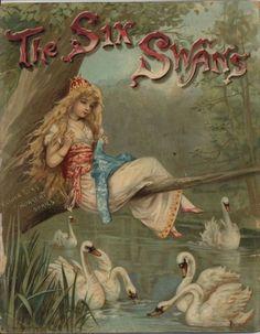 The Six Swans -- Fairytale Illustration Vintage Book Covers, Vintage Children's Books, Antique Books, Book Cover Art, Book Art, Swans, Beautiful Book Covers, Fairytale Art, Book Images
