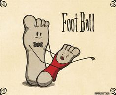 Foot Ball best of football funny failures Illustrated Words, Visual Puns, Jokes And Riddles, Funny Puns, Funny Humor, Podiatry, Cute Love, Cartoon Art, Cute Wallpapers