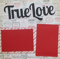 "Up for your consideration is (1) Completed Scrapbook Double (2) Page Layout. The title says ""True Love"". This completed layout can hold (5) 4x6 and (1) 4x4 photos.. Just add photos!"