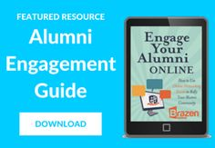 The Anatomy of an Effective Alumni Facebook Strategy (this is geared toward college alumni, but still great tips for engagement and messaging toward any kind of alumni)