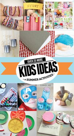 Over 25 MORE Kids Summer Crafts  Activities  - ideas to keep kids active and having fun all summer long!