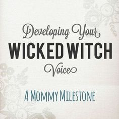 Lou  Lou  Girls : Developing Your Wicked Witch Voice! #developing #wickedwitch #voice #mom #mother #parenting #love #kids (scheduled via http://www.tailwindapp.com?utm_source=pinterest&utm_medium=twpin&utm_content=post79187759&utm_campaign=scheduler_attribution)