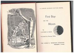 First Boy on the Moon A Jr Science Fiction Novel 1960 by C. Hicks