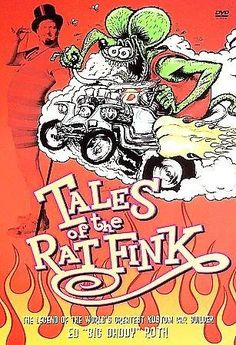"""Ed """"Big Daddy"""" Roth was a Beat-era custom-car designer and graphic artist whose hotrod creations and irreverent cartoon characters (especially his anti-Mickey Mouse, Rat Fink) made him a 1950s and '60"""