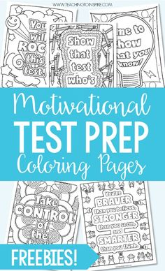 Test Prep Coloring Pages FREE testing motivational quotes coloring pages. Use these motivational quotes for testing to encourage your students before and during testing days. Staar Test, Math Test, Standardized Test, Math Math, Math Games, 4th Grade Classroom, School Classroom, Classroom Ideas, Future Classroom