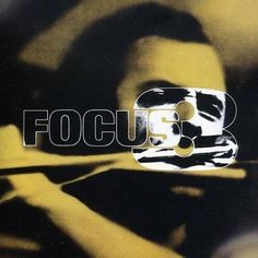 Focus - Focus III