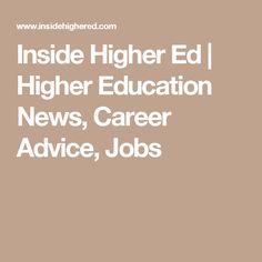 Inside Higher Ed | Higher Education News, Career Advice, Jobs