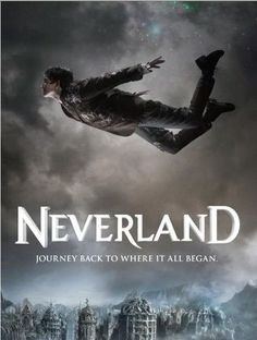 Neverland movie (2011) - Seriously, this is an AMAZING show!! I want a part 3!