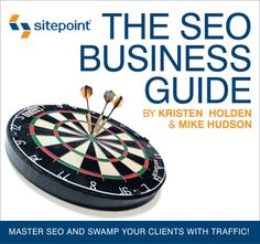 The SEO Business Guide by Kristen Holden & Mike Hudson