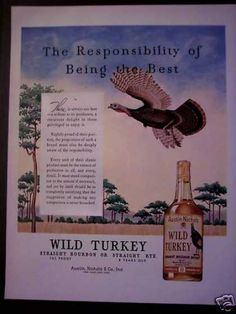 Vintage Alcohol Ads of the (Page Bourbon Whiskey, Whisky, Wild Turkey Bourbon, Advertising, Ads, Fun To Be One, Liquor, 1950s, Alcohol