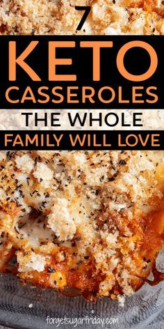 EASY Keto Casseroles the whole family will love to eat! If you're looking for keto-friendly recipes EVERYONE in your household will actually eat, these 7 keto chicken casserole recipes are for you! They're perfect as a keto dinner recipe or keto lunch recipe and the leftovers are delicious too (perfect for keto meal prep!). You will love these low carb casserole recipes.