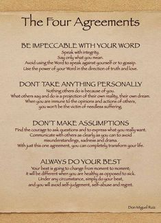The Four Agreements. #3 is so true. So many problems could have been avoided if people ASKED instead of assumed.