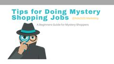 Ads2020-  How To Make Money as a Mystery Shopper? Popular Companies/Sites for Mystery Shopping Jobs #advertising