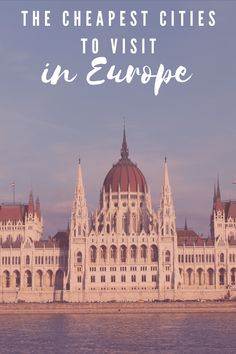 The 9 most affordable cities in Europe to visit Cities In Europe, Central Europe, Cheap Breaks, Romania Travel, Travel Through Europe, Budget Travel, Netherlands, Traveling By Yourself, Transportation