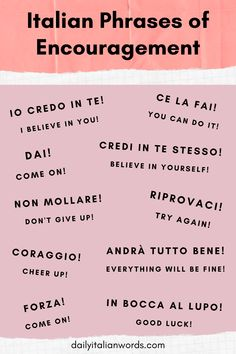 If one of your Italian friends is going through a difficult time, here are some useful phrases of encouragement that will hopefully give them the confidence to keep moving forward! Italian Grammar, Italian Vocabulary, Italian Humor, Italian Phrases, Italian Words, Italian Quotes, Italian Lessons, French Lessons, Spanish Lessons