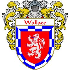 Wallace Coat of Arms http://irishcoatofarms.org/ has a wide variety of products with your surname with your coat of arms/family crest, flags and national symbols from England, Ireland, Scotland and Wale