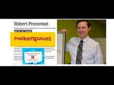 Makerspaces, with Robert Pronovost -- An Amazing Hour of Learning!