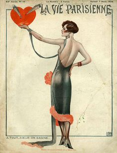 A Tout …. Coeur on Gagne; Georges Léonnec for La Vie Parisienne March 1925  via http://fineartamerica.com (and that is t from me...