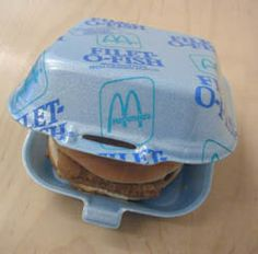 Most fast food (especially McD's) sold their sandwiches in styrofoam containers like this one!