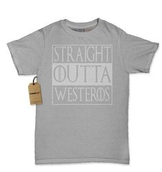 Straight Outta Westeros Womens T-shirt.