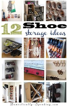 12 Shoe Storage Ideas - Great organization ideas to keep your shoe clutter out of the way and clean.