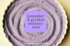 Lavender and Glitter Sensory Salt - The Imagination Tree: Here's how to make the most wonderful sensory play material for mark making, pre-writing, fine motor skills, sensory investigation and relaxing playtime fun! Sensory Activities, Sensory Play, Preschool Activities, Writing Activities, Kindergarten Sensory, Children Activities, Liquid Food Coloring, Imagination Tree, Sensory Boxes