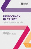 Democracy in crisis ? Politics, governance and policy / Yannis Papadopoulos - http://bib.uclouvain.be/opac/ucl/fr/chamo/chamo%3A1850815?i=0