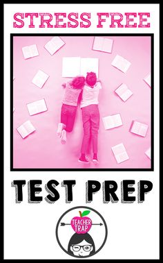Awesome strategies for third, fourth, and fifth grade test prep the stress-free way! Don't let state tests take the fun (and joy) out of teaching and learning!