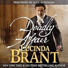 Deadly Affair by Lucinda Brant