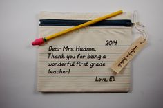 Best Teacher Gift Ever - Personalized Zipper Pouch - Permanent Pigment Ink Printed Lined School Paper with a message from your child by HandmadeAppalachia on Etsy https://www.etsy.com/listing/217943410/best-teacher-gift-ever-personalized